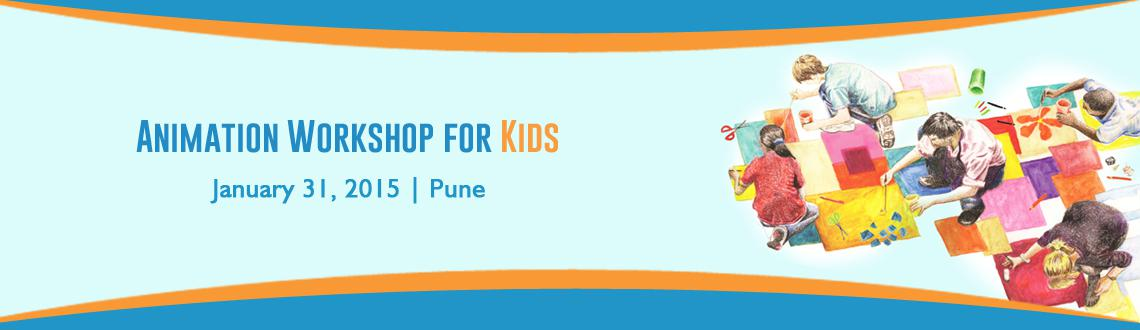Book Online Tickets for Animation Workshop for Kids, Pune. 