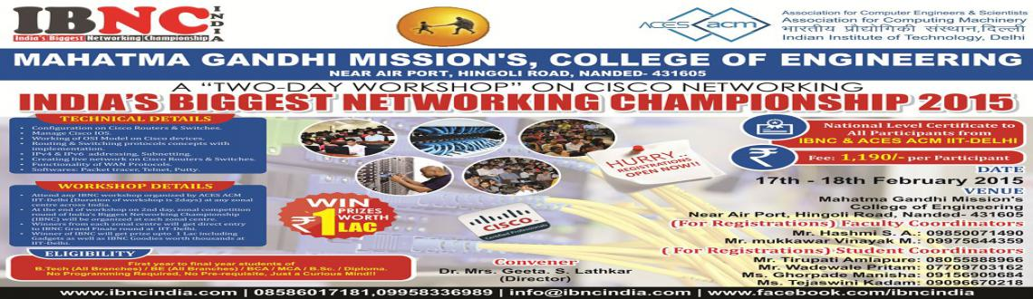 IBNC-2015 : 2 Days Networking Workshop at Mahatma Gandhi Missions College of Engineering, Nanded