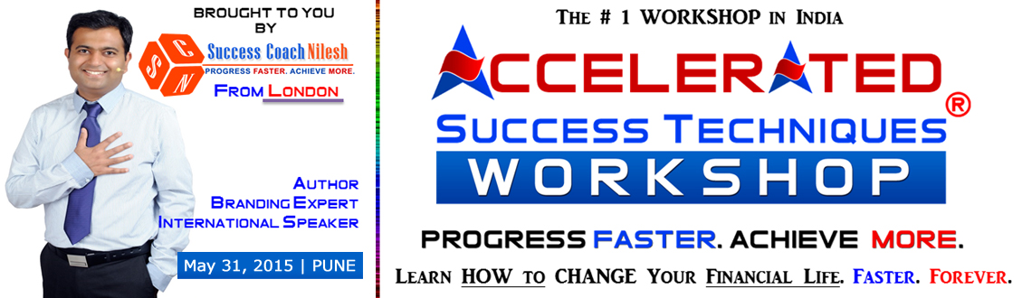 Accelerated Success Techniques Workshop Pune (INDIA) May-2015