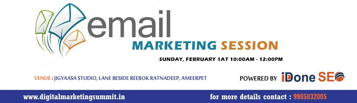 Book Online Tickets for  Email Marketing Session, Hyderabad. Hi, First time conducting a Session on Email Marketing. Event covers how to use email marketing the better way to generate CTR and leads & tech things in email marketing.