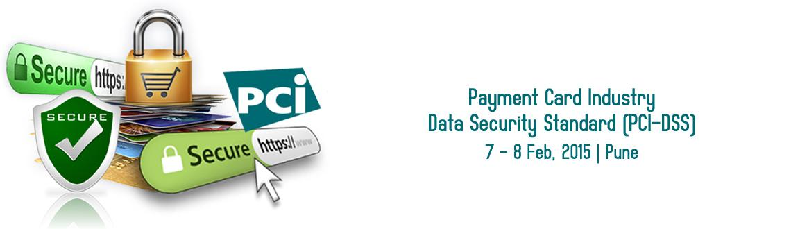 Payment Card Industry-Data Security Standard (PCI-DSS) in Pune