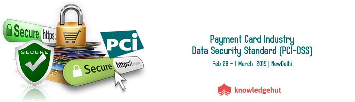 Book Online Tickets for Payment Card Industry-Data Security Stan, NewDelhi. http://www.knowledgehut.com/training/pci-data-security-standard-training-delhi/651/14511