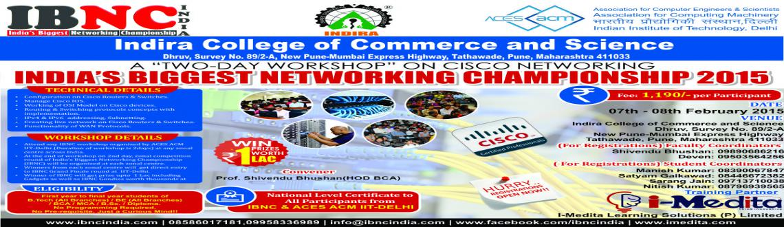 IBNC-2015 : 2 Days Networking Workshop at Indira College of Commerce and Science, Pune