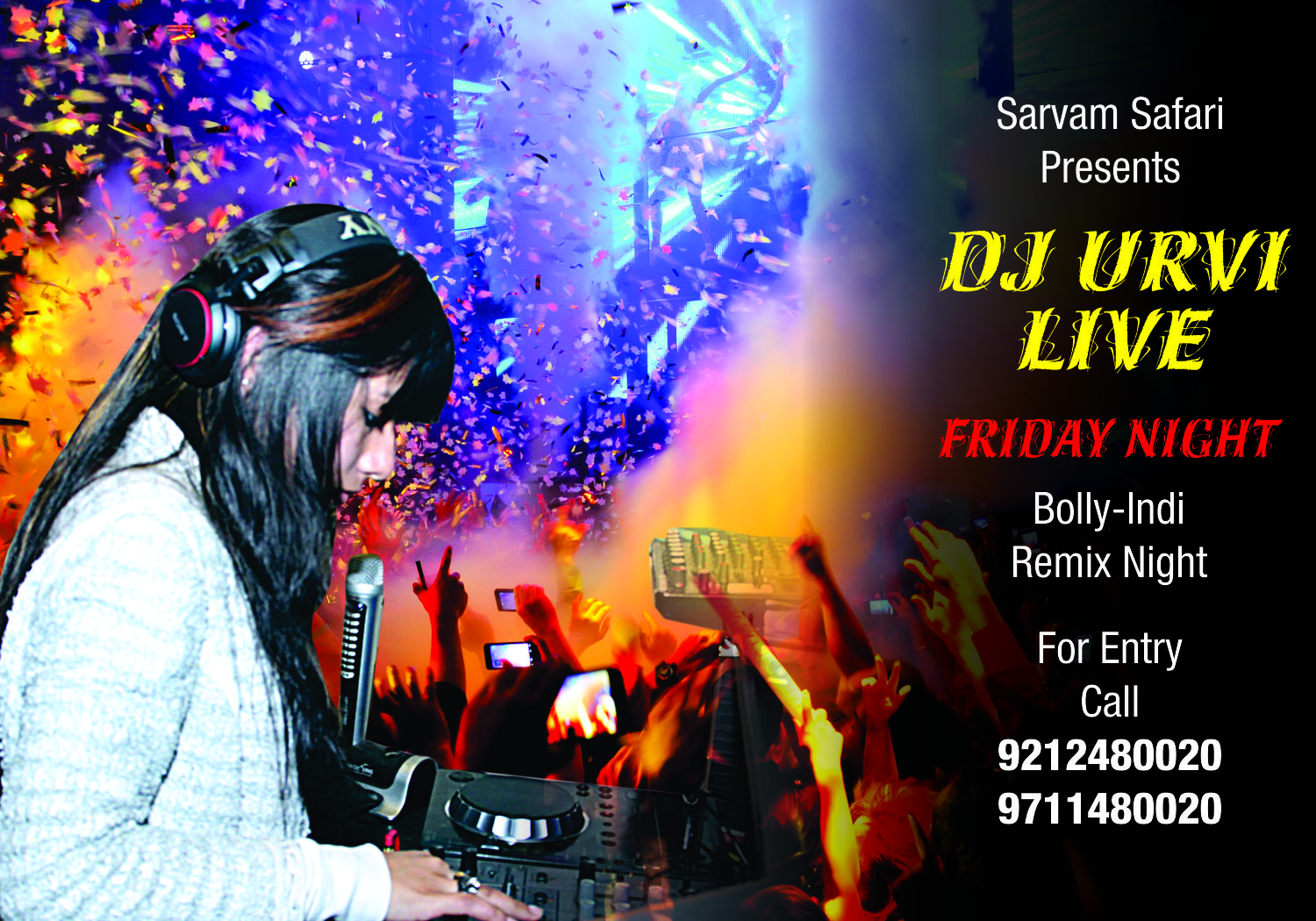 Bolly-Indi Remix Nite with DJ URVI Live
