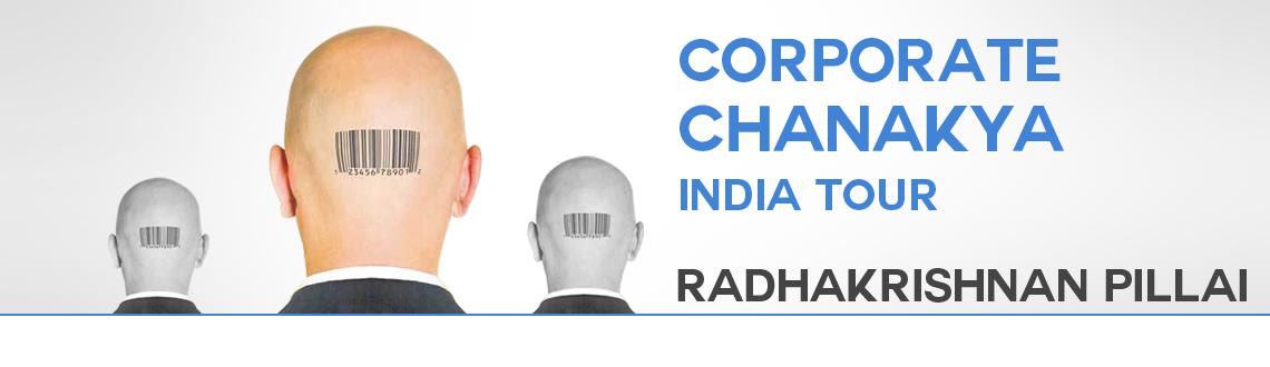 Book tickets at meraevents.com for one day Workshop on Corporate Chanakya by Radhakrishna Pillai at Mumbai