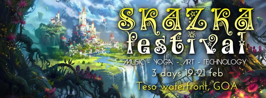 SKAZKA Festival 2015 (Goa), 3 days, 19-21 feb