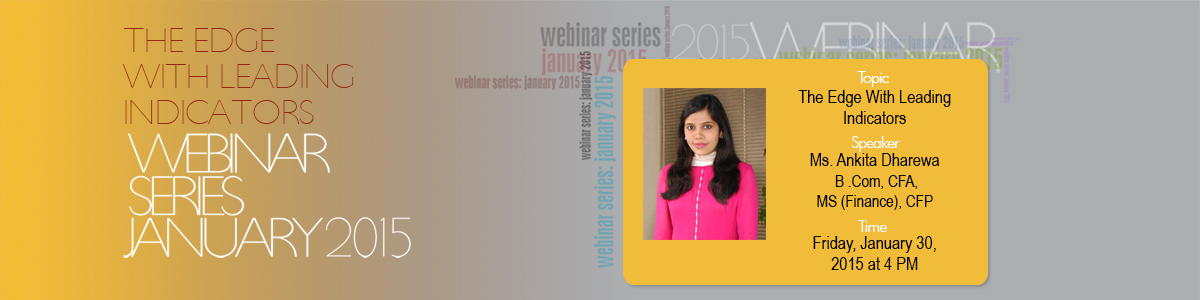 Join MS. Ankita for FREE WEBINAR ON THE EDGE WITH LEADING INDICATORS