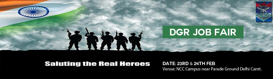 Book Online Tickets for DGR JOB FAIR 2015 DELHI, NewDelhi. DGR is organizing Job Fair 2015 in Delhi from 23rd of February till 24th February, 2015. It has been decided to generate employment opportunities in a structured manner for the benefit of defence personnel already retired and those retiring in 3 to 4