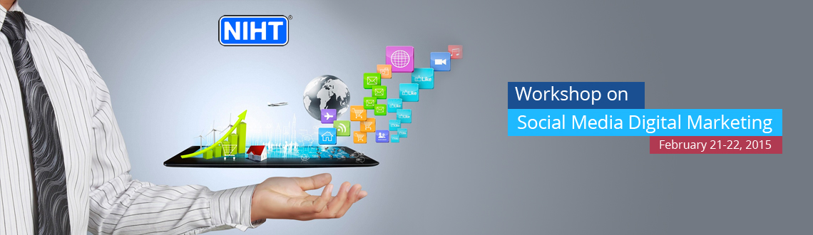 Workshop on Social Media  Digital Marketing