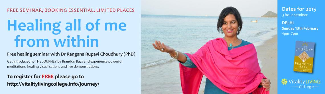 Free Healing Seminar Delhi with Dr Rangana Rupavi Choudhuri (PhD)