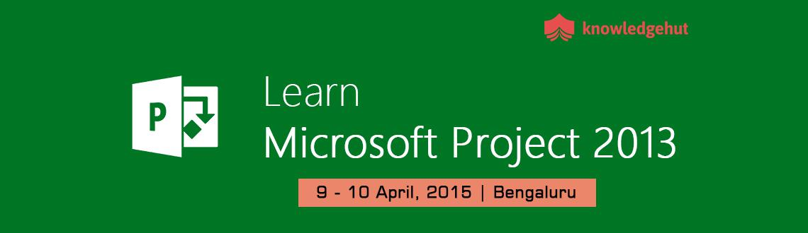 Managing Projects with Microsoft Project 2013 in Bangalore