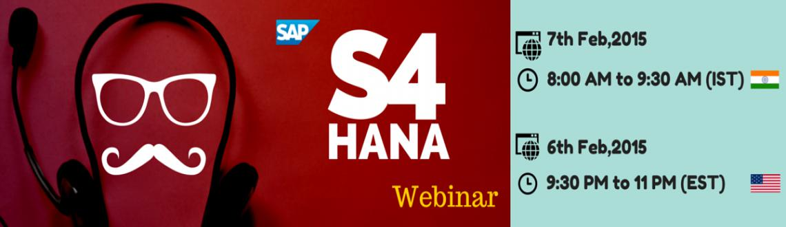 Book Online Tickets for Register for SAP S4 HANA Free Live Webin, . S4 Hana is based on SAP\\'s in-memory database, app-development, and cloud platform.