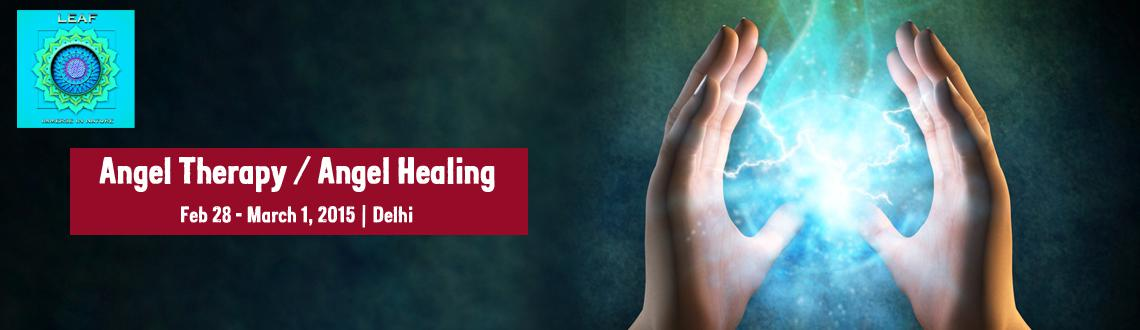 Book Online Tickets for Angel Therapy / Angel Healing, NewDelhi. Angels and Archangels are the divine light being which acts as a messenger between god and human being. We can connect with these light beings and can uplift our energies.