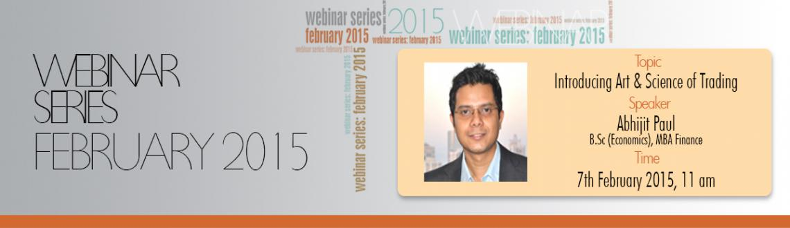 JOIN Mr. Abhijit Paul  tomorrow for FREE WEBINAR on Introducing ART  SCIENCE of TRADING