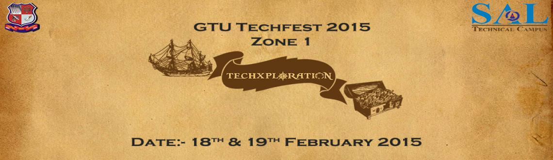 Techxploration - GTU Techfest15 Zone-1
