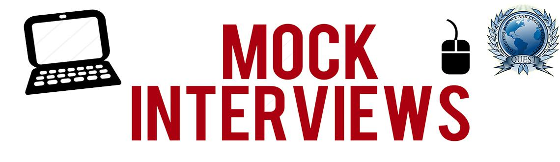 Book Online Tickets for Mock Interview in Quest 2k15, Hyderabad. The Mock Interview provides a professional one-on-one opportunity for all students to practice their interview and resume writing skills with a member of the business community.