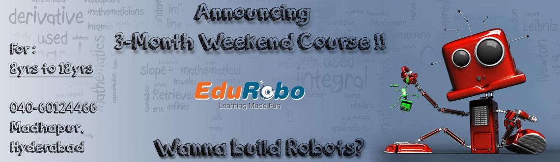 Book Online Tickets for 3-months Robotics Course , Hyderabad. We at EduRobo (www.edurobo.com) offer various facets of STEM (Science, Technology, Engineering and Maths) education to students starting class IV and aid them emerge into inquisitive young scientists. Our modules enhance logical and critical thinking