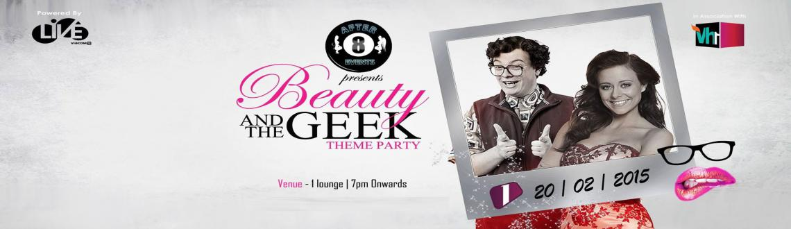 Beauty and the Geek Theme Party - 20th Feb @ 1 Lounge