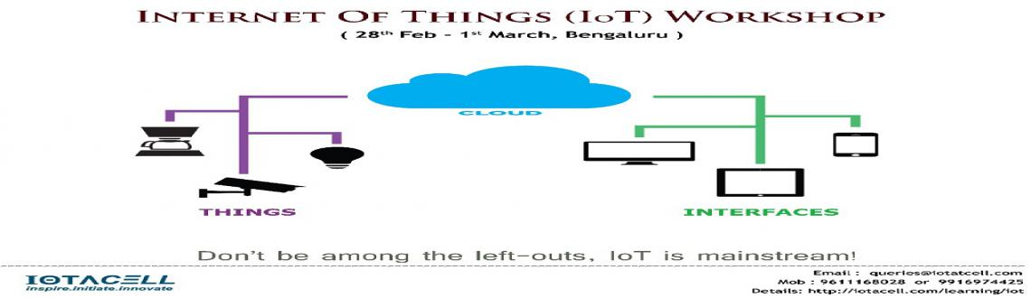 Book Online Tickets for Internet of Things (IoT) Workshop, Bengaluru. Internet of Things (IoT) - the term would have definitely made an appearance in front of you, if you have any relations with the modern day technologies. It\\\'s going to be the next wave of the technology world and the transformation has already beg