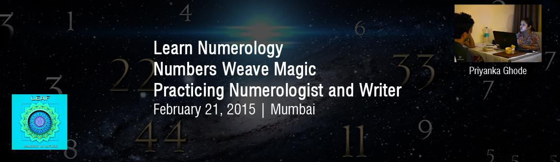 Learn Numerology- A healers paradise- With Priyanka Ghode- Practicing Numerologist and Writer