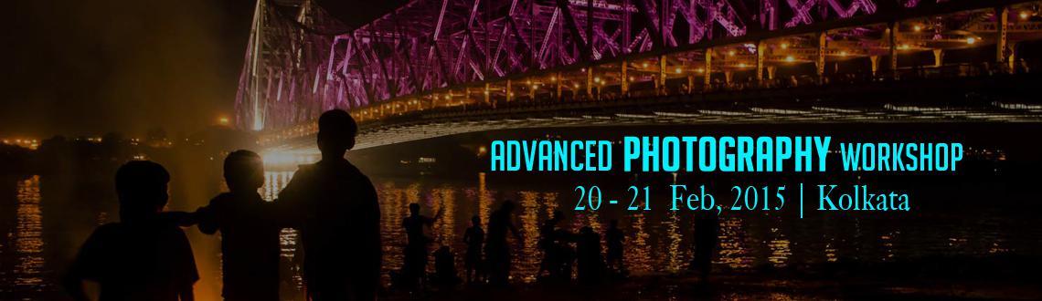 Advanced Photography Workshop, Kolkata