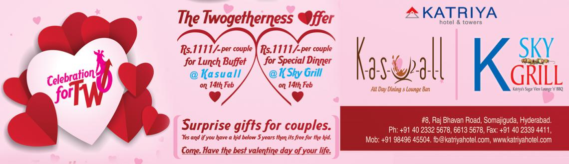 Celebrate love with your Valentine - Twogetherness Offer