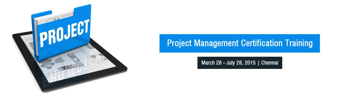 Book Online Tickets for Project Management Certification Trainin, Chennai. 