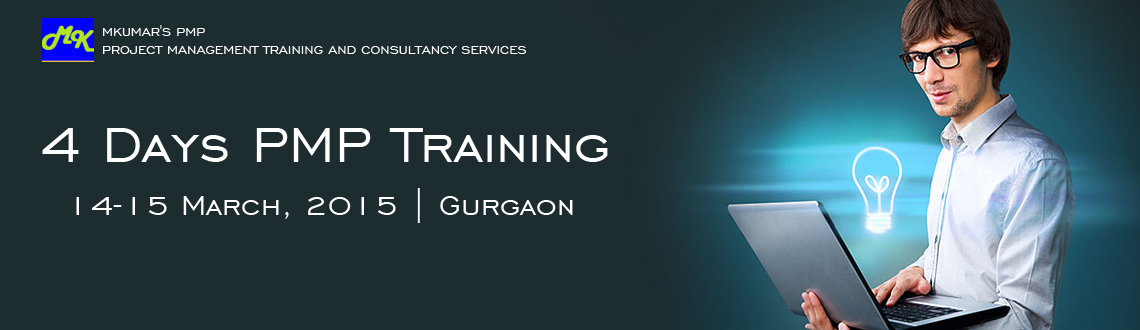 Book Online Tickets for 4 Days PMP Training @ mkumarspmp Gurgaon, Gurugram. PMP Training by mkumarspmp.com 4 Days training program on 14, 15 March and 21, 22nd March 2015 Location : Gurgaon Website: www.mkumarspmp.com Ph: 9911235438 Offerings: 35 PDUs 4 Sets of 200 Questions each PMP notes by Institute
