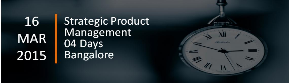 Book Online Tickets for Strategic Product Management, Bengaluru. The Strategic Product Manager™ (SPMR) course is a comprehensive four-day program that presents attendees with a practical and interactive learning experience and provides the necessary knowledge, skills and tools to manage advanced products at