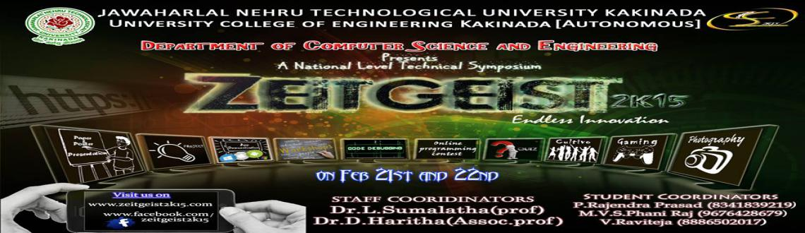 Book Online Tickets for Workshop Confirmation Fee, Kakinada. Zeitgeist is a 2 day national level technical symposium conducted by CSE department of JNTU KAKINADA on February 21st and 22nd of 2015.Android and Cloud Computing Workshop is held in collaboration with IBNC India and ACES ACM-IIT Delhi Only Limited