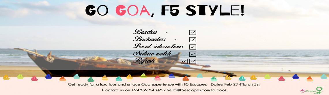 Book Online Tickets for Go-Goa F5 style, Goa. Goa is not just about the churches. Not just about the beaches. It is also about the backwaters, the rivers, the calm, the food and the interesting amalgamation of cultures. It is about the ROAD LESS TRAVELLED. Come, experience it all in a posh and u