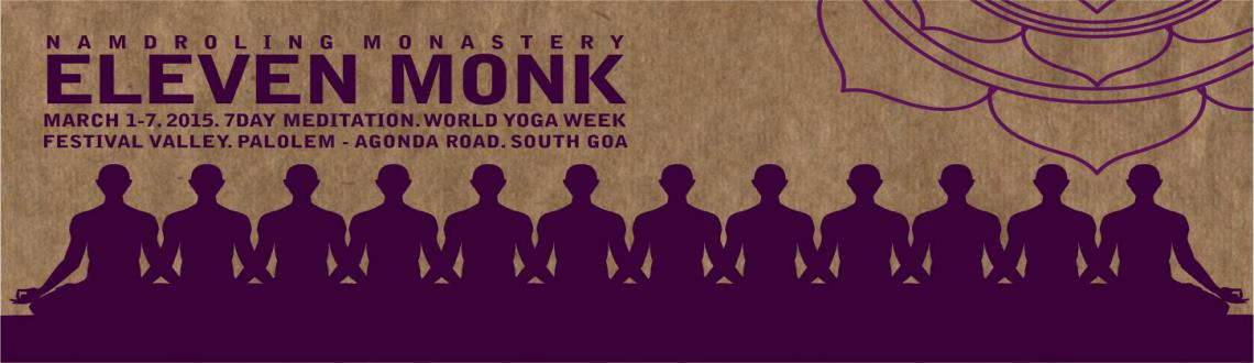Eleven Monk, World Yoga Week Meditation