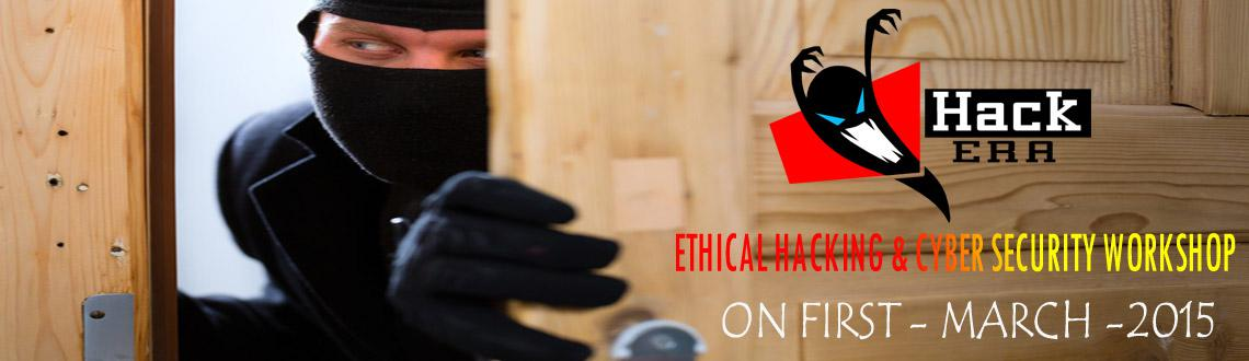 Hack Era - Ethical Hacking And Cyber Security Workshop