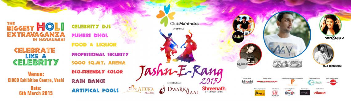 Book Online Tickets for Jashn-E-Rang 2015, Mumbai. Jashn-E-Rang 2015