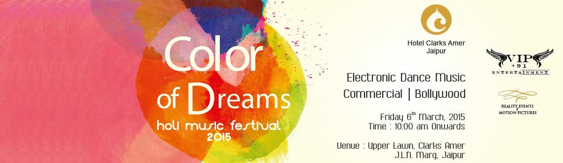 Color of Dreams Holi Music Festival