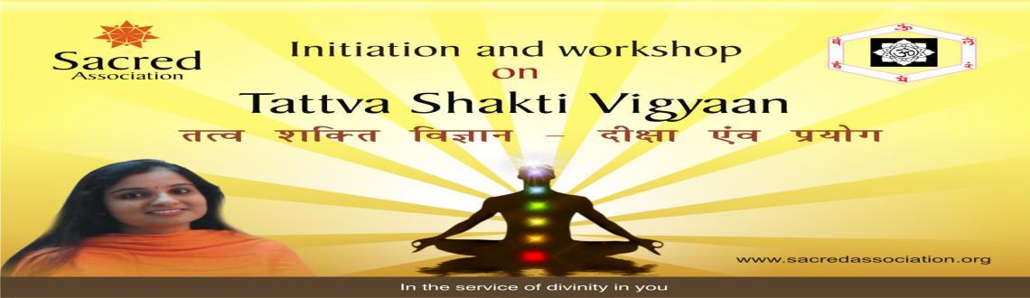 Tattva Shakti Vigyaan - Level I, Workshop cum Initiation Camp, Delhi Copy