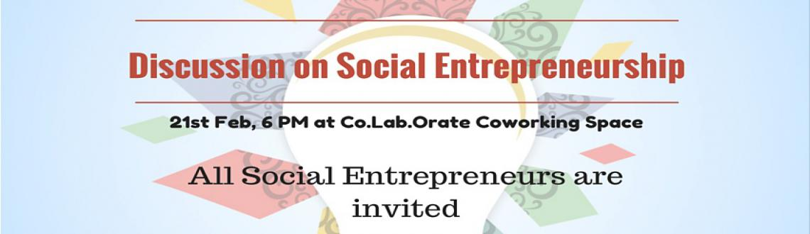 Discussion on Social Entrepreneurship