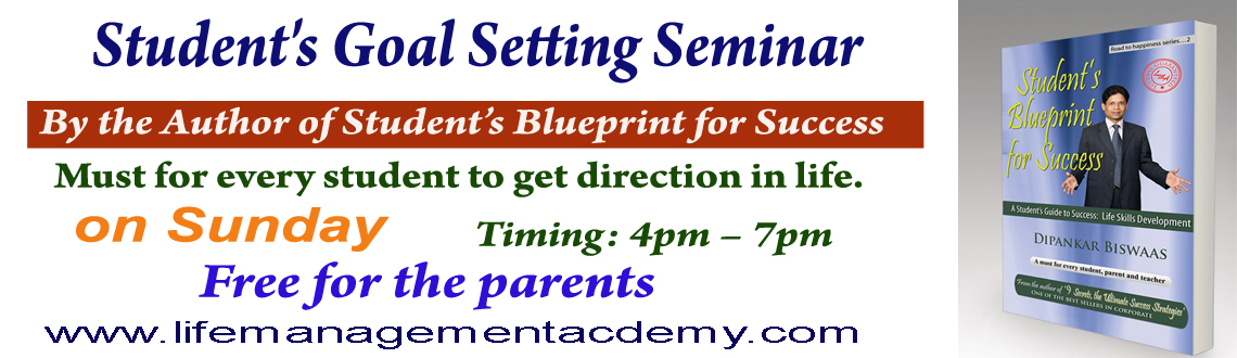 Book Online Tickets for Students Goal Setting Seminar, Hyderabad. Student's Goal Setting Seminar  The seminar is a must for every student to get direction in life.   The workshop is a step by step guide for students to design their career. The students will realise the importance of developi