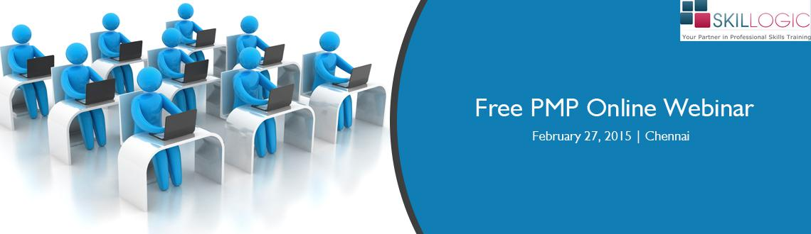 Book Online Tickets for Attend Skillogic Free PMP Online Webinar, Chennai.  PMP Online Free webinar Class          Attend Skillogic Free Online Project Management (PMP) courses on \\\