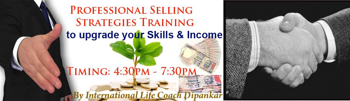 Book Online Tickets for Professional Selling Skills Development , Hyderabad. Professional Selling Skills Development Training Program