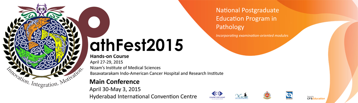 Book Online Tickets for PathFest2015, Hyderabad. PathFest2015 is an educational initiative by National Reporting Centre for Ophthalmic Pathology, Centre For Sight in association with Nizam's institute of Medical Sciences and Basavatarakam Indo-American Cancer Hospital and Research Centre, Hyd