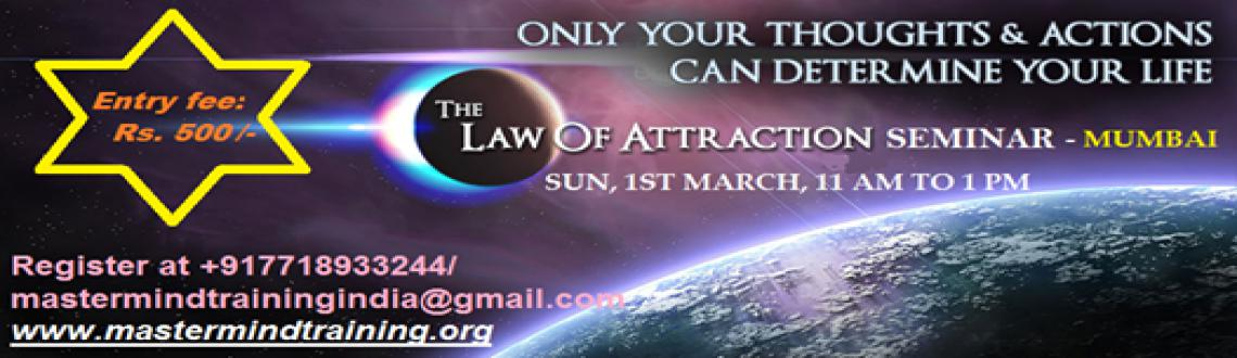 Law of Attraction Seminar - Sun 1st March 11 am to 1 pm