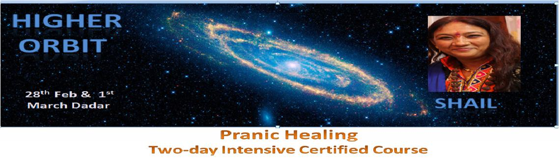 Higher Orbit :  Two-day intensive workshop on pranic healing