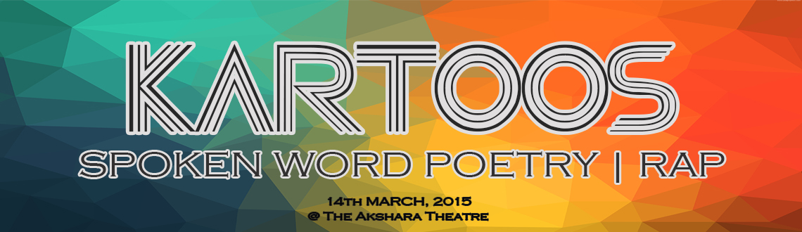 KARTOOS: Spoken Word Poetry  Rap