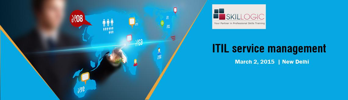 Skillogic Free ITIL service management Online Webinar New Delhi on 02-March-2015|itil free webinars|ITIL live demo session