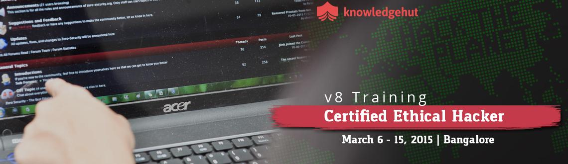 Book Online Tickets for Certified Ethical Hacker V8 Training in , Bengaluru. 5 Day CEH Workshop:   http://www.knowledgehut.com/IT-security/certified-ethical-hacker-v8-training-Bangalore   Course Overview:    Security is a serious issue in the IT industry across the globe, especial