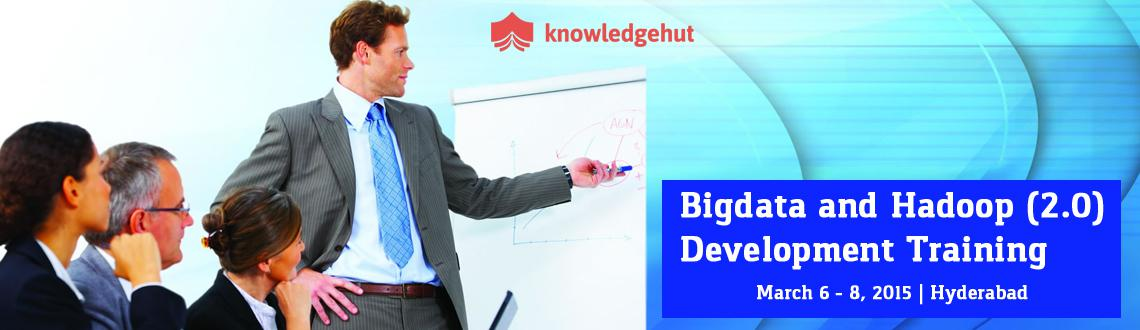 Book Online Tickets for Bigdata and Hadoop (2.0) Development Tra, Hyderabad. 3 Day Workshop: