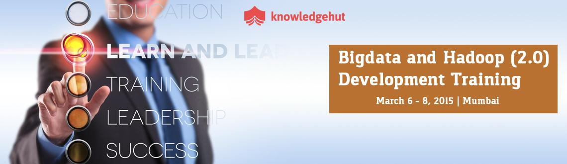 Book Online Tickets for Bigdata and Hadoop (2.0) Development Tra, Mumbai. 3 Day Workshop: