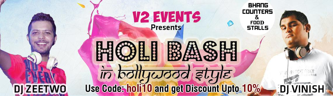 Holi Bash 2015 in Bollywood Style at D-Lake View Resorts