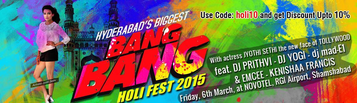 Bang Bang Holi Fest 2015 at Novotel Hyderabad Airport
